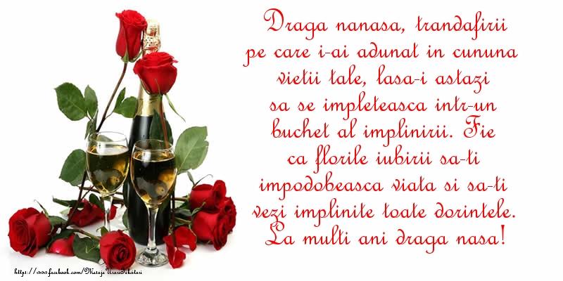Felicitari aniversare De La Multi Ani - Draga nanasa, florile iubirii sa-ti impodobeasca viata si sa-ti vezi implinite toate dorintele