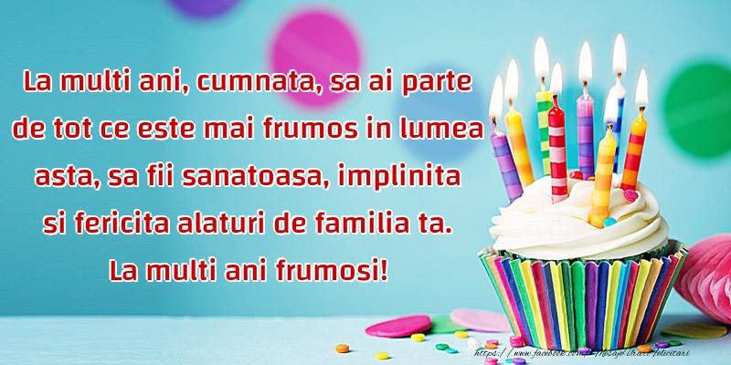 Felicitari aniversare De La Multi Ani - La multi ani frumosi cumnata!
