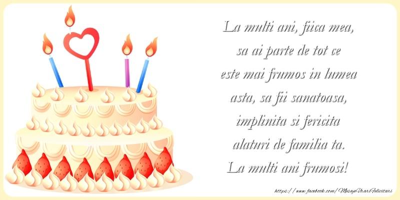 Felicitari aniversare De La Multi Ani - La multi ani frumosi fiica mea!