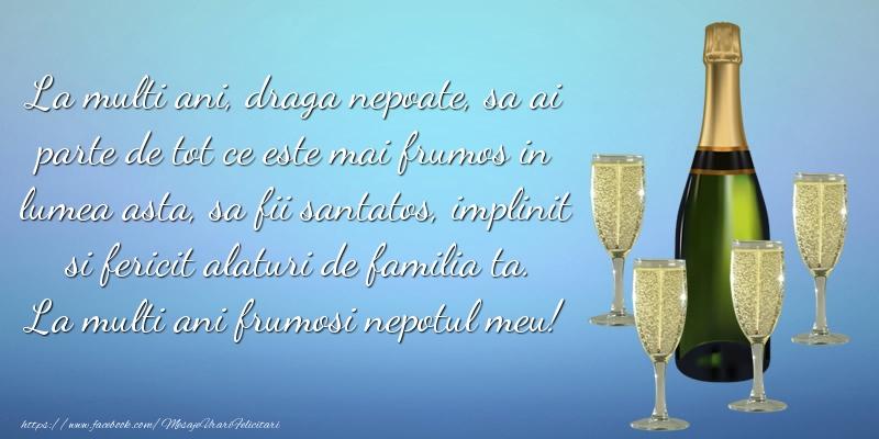 Felicitari aniversare De La Multi Ani - Draga nepoate sa fii santatos, implinit si fericit alaturi de familia ta