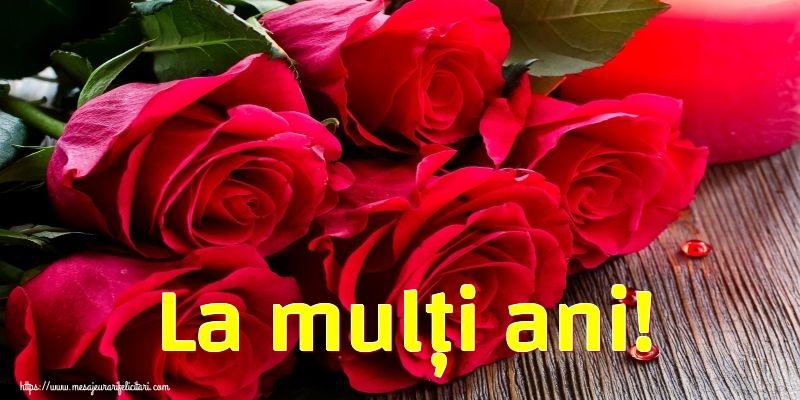 Felicitari aniversare De La Multi Ani - La mulți ani!