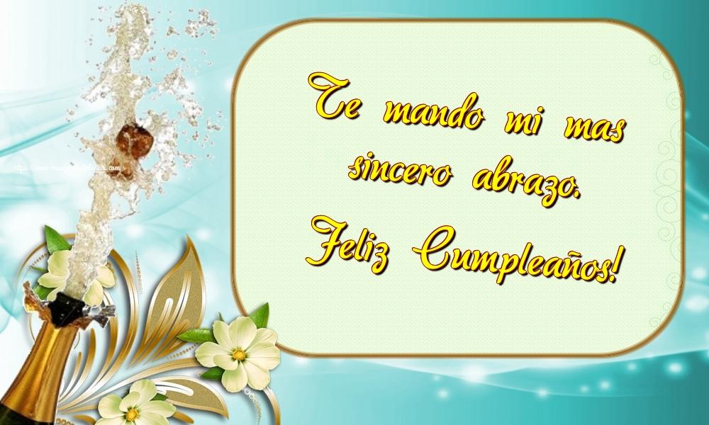 Felicitari Aniversare in limba Spaniola - Te mando mi mas sincero abrazo. Feliz Cumpleaños!