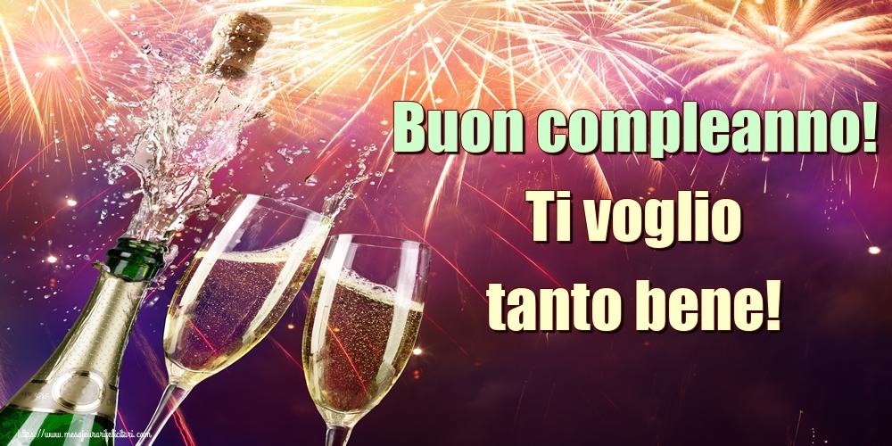 Felicitari Aniversare in limba Italiana - Buon compleanno! Ti voglio tanto bene!