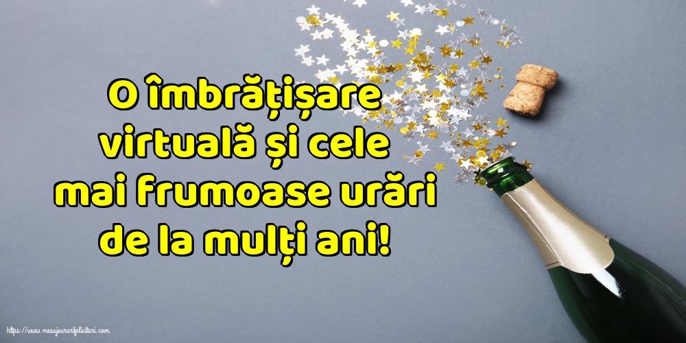 Felicitari aniversare De La Multi Ani - O îmbrățișare virtuală și cele mai frumoase urări de la mulți ani!