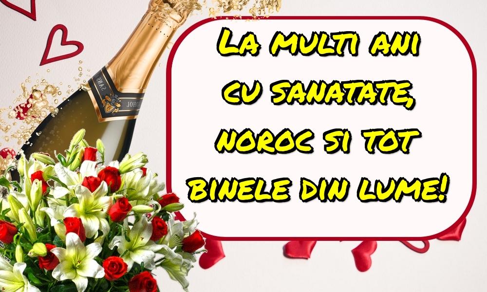 Felicitari aniversare De La Multi Ani - La multi ani cu sanatate, noroc si tot binele din lume!