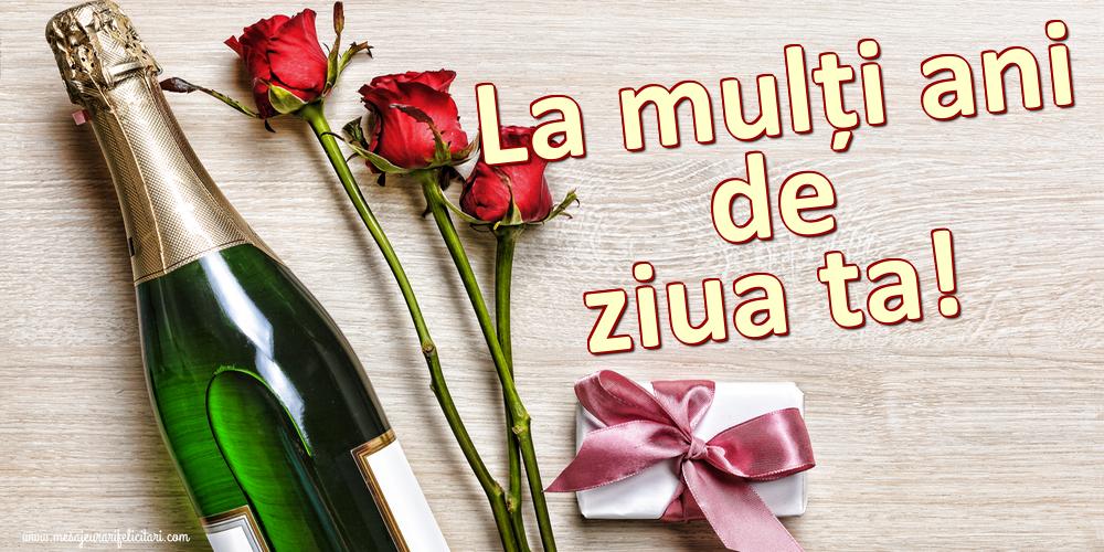 Felicitari aniversare De La Multi Ani - La mulți ani de ziua ta!