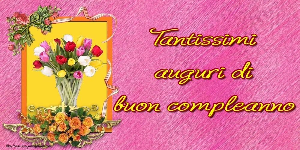 Felicitari Aniversare in limba Italiana - Tantissimi auguri di buon compleanno