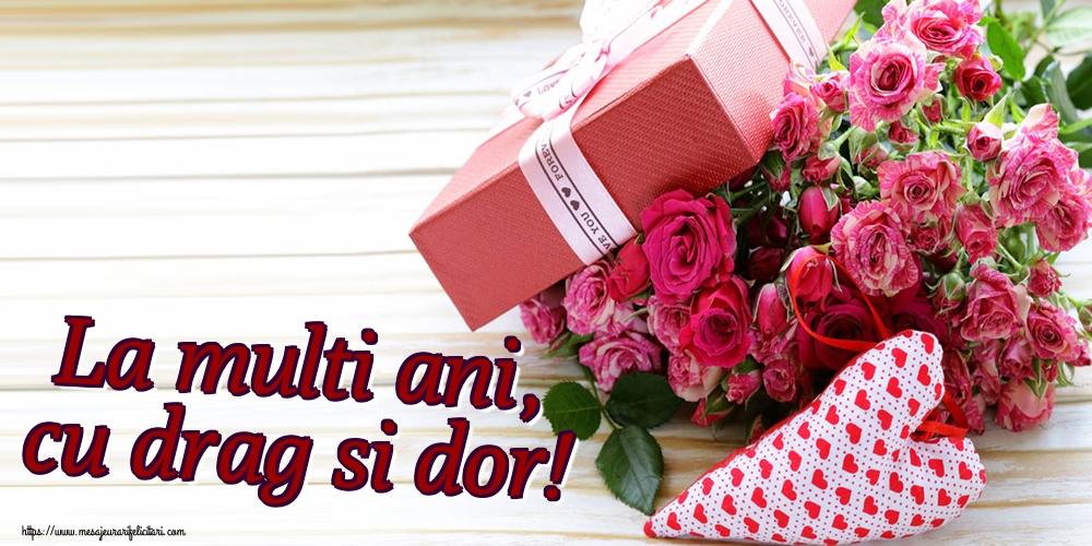 Felicitari aniversare De La Multi Ani - La multi ani, cu drag si dor!
