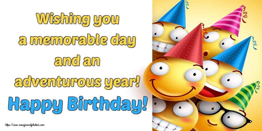 Felicitari Aniversare in limba Engleza - Wishing you a memorable day and an adventurous year! Happy Birthday!
