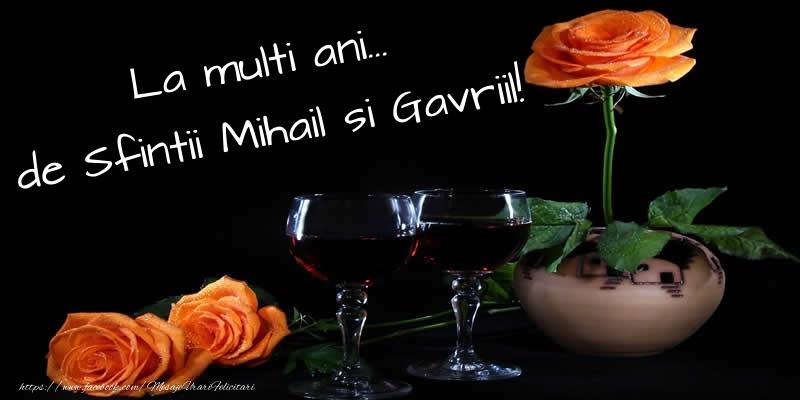 Felicitari aniversare De Sfintii Mihail si Gavril - La multi ani... de Sfintii Mihail si Gavriil!