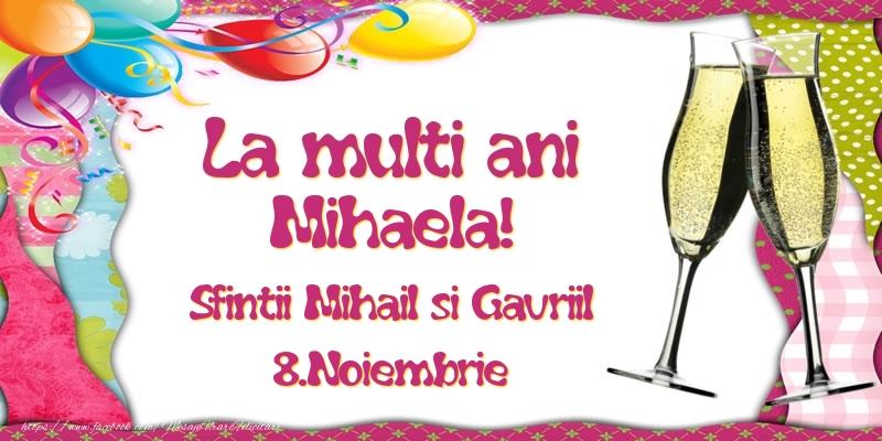 Felicitari aniversare De Sfintii Mihail si Gavril - La multi ani, Mihaela! Sfintii Mihail si Gavriil - 8.Noiembrie