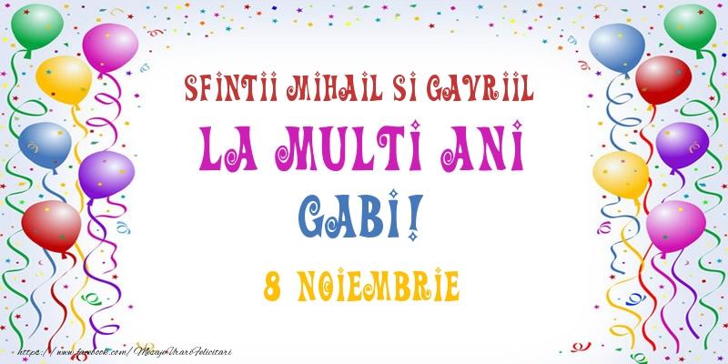 Felicitari aniversare De Sfintii Mihail si Gavril - La multi ani Gabi! 8 Noiembrie
