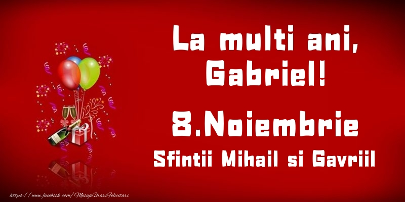 Felicitari aniversare De Sfintii Mihail si Gavril - La multi ani, Gabriel! Sfintii Mihail si Gavriil - 8.Noiembrie