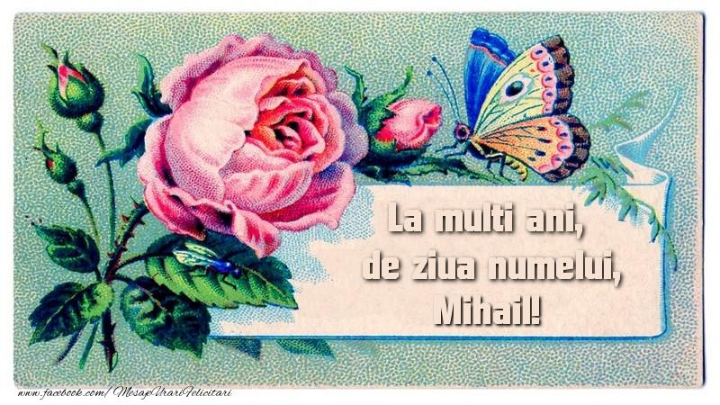 Felicitari aniversare De Sfintii Mihail si Gavril - La multi ani, de ziua numelui Mihail