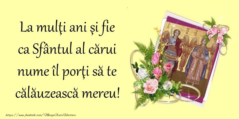 Felicitari aniversare De Sfintii Mihail si Gavril - La mulţi ani