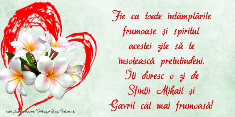 Felicitari aniversare De Sfintii Mihail si Gavril - Îţi doresc o zi de Sfinţii Mihail şi Gavril cât mai frumoasă!