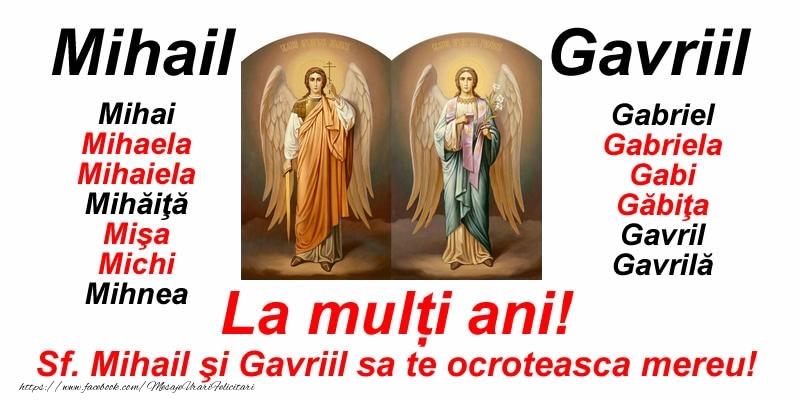Felicitari aniversare De Sfintii Mihail si Gavril - La mulți ani pentru toti cei care se sarbatoresc de Sfintii Mihail şi Gavriil!