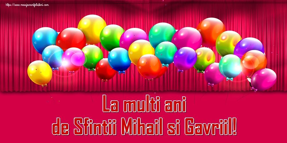 Felicitari aniversare De Sfintii Mihail si Gavril - La multi ani de Sfintii Mihail si Gavriil!
