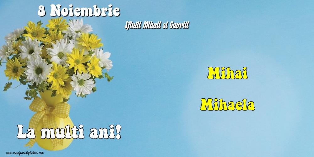 Felicitari aniversare De Sfintii Mihail si Gavril - 8 Noiembrie - Sfintii Mihail si Gavriil
