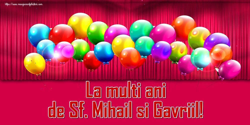 Felicitari aniversare De Sfintii Mihail si Gavril - La multi ani de Sf. Mihail si Gavriil!