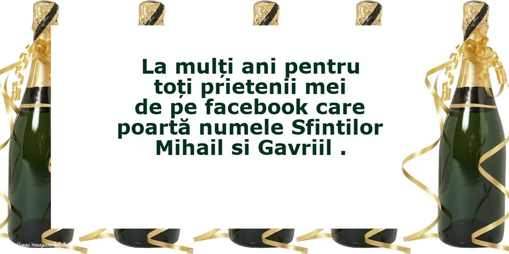 Felicitari aniversare De Sfintii Mihail si Gavril - La mulți ani pentru toți prietenii mei de pe facebook