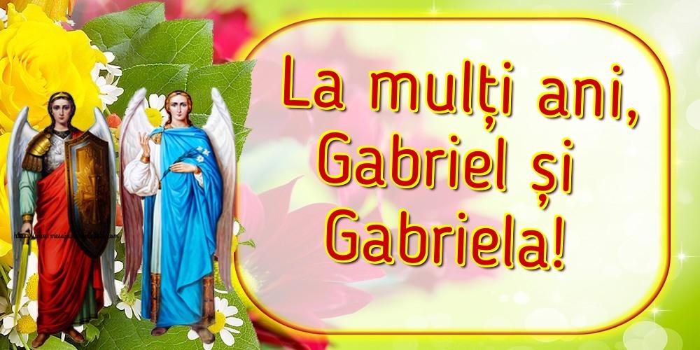 Felicitari aniversare De Sfintii Mihail si Gavril - La mulți ani, Gabriel și Gabriela!
