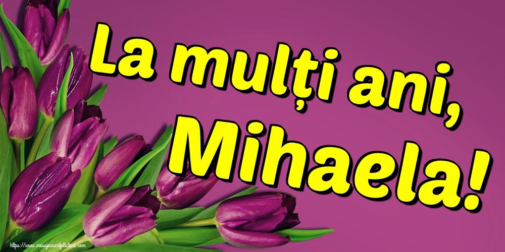 Felicitari aniversare De Sfintii Mihail si Gavril - La mulți ani, Mihaela!