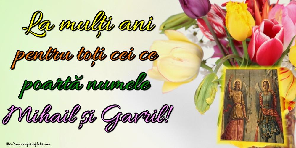 Felicitari aniversare De Sfintii Mihail si Gavril - La mulți ani pentru toți cei ce poartă numele Mihail și Gavril!