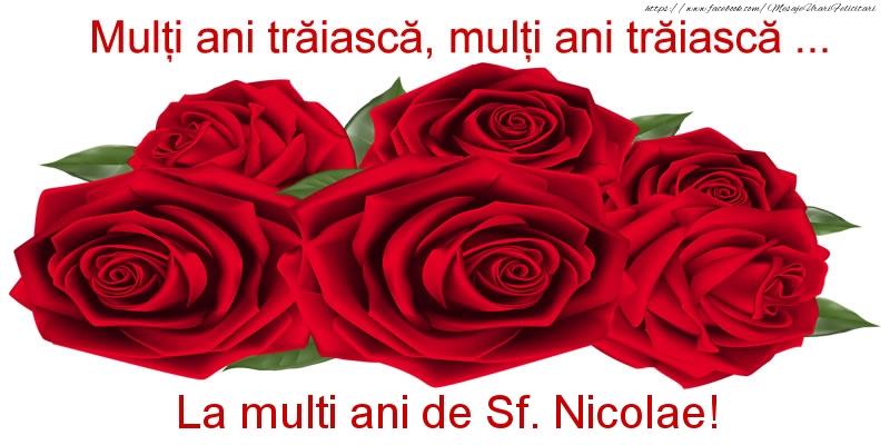 Felicitari aniversare De Sfantul Nicolae - Multi ani traiasca, multi ani traiasca ... La multi ani de Sf. Nicolae!