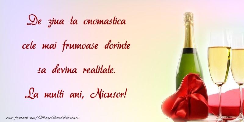 Felicitari aniversare De Sfantul Nicolae - De ziua ta onomastica cele mai frumoase dorinte sa devina realitate. Nicusor