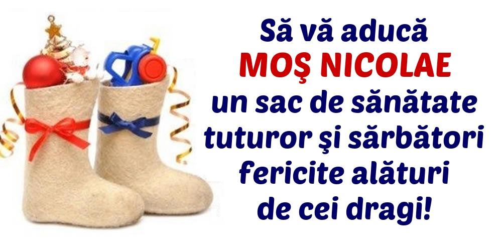 Felicitari aniversare De Sfantul Nicolae - Să vă aducă Moş Nicolae un sac de sănătate!