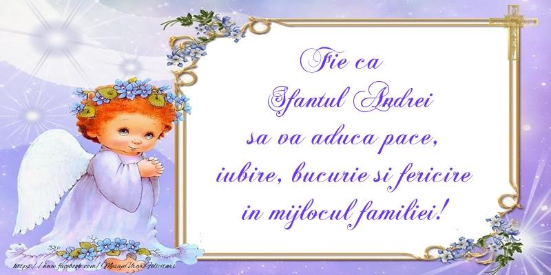 Felicitari aniversare De Sfantul Andrei - Fie ca Sfantul Andrei sa va aduca pace, iubire, bucurie si fericire in mijlocul familiei!