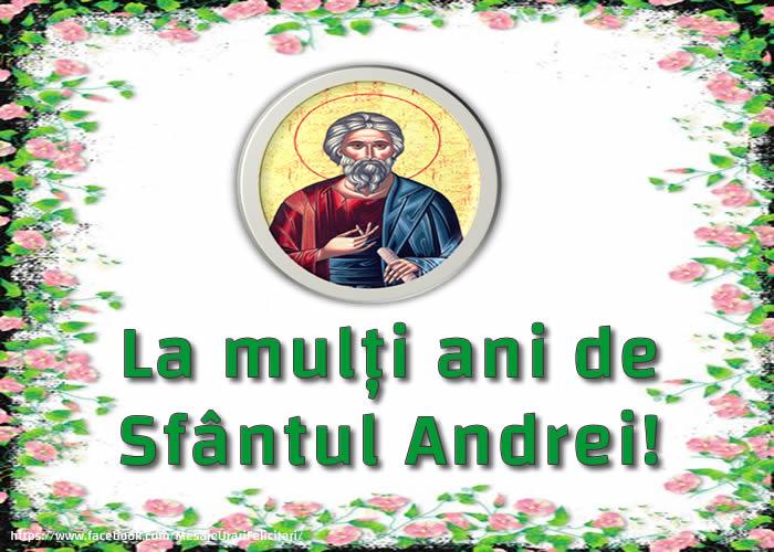 Felicitari aniversare De Sfantul Andrei - La mulți ani de Sfântul Andrei!