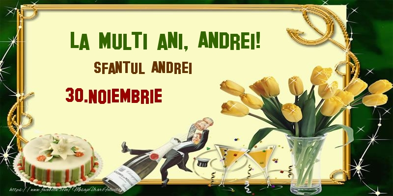 Felicitari aniversare De Sfantul Andrei - La multi ani, Andrei! Sfantul Andrei - 30.Noiembrie