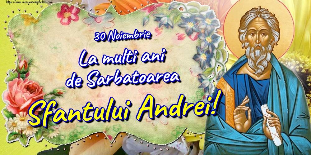 Felicitari aniversare De Sfantul Andrei - 30 Noiembrie La multi ani de Sarbatoarea Sfantului Andrei!