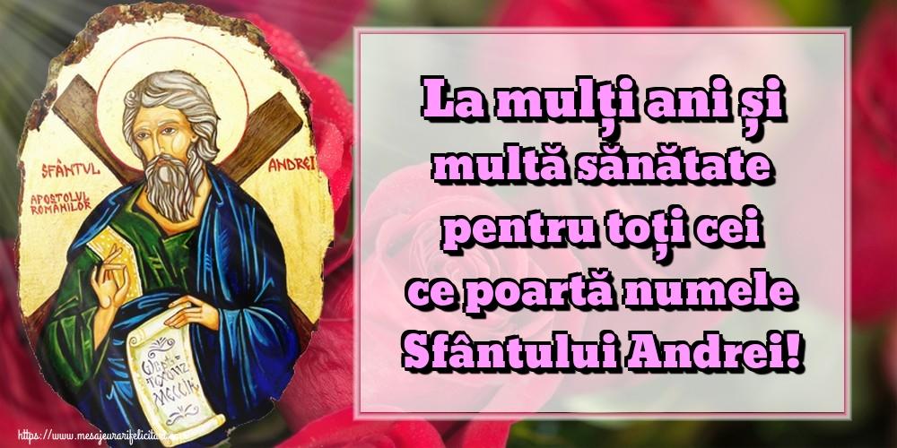 Felicitari aniversare De Sfantul Andrei - La mulți ani și multă sănătate pentru toți cei ce poartă numele Sfântului Andrei!