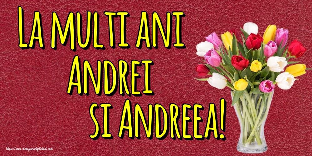 Felicitari aniversare De Sfantul Andrei - La multi ani Andrei si Andreea!
