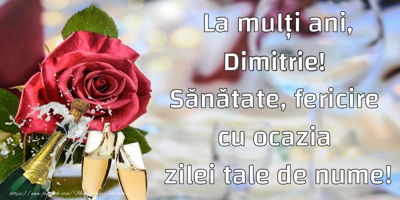 Felicitari aniversare De Sfantul Dumitru - La mulți ani, Dimitrie! Sănătate, fericire cu ocazia zilei tale de nume!