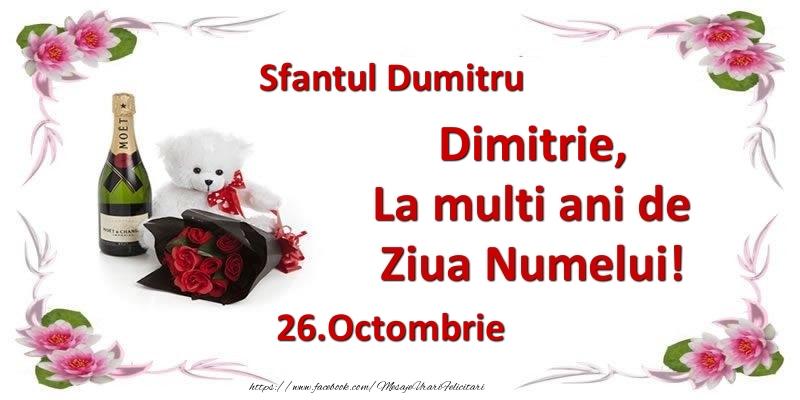 Felicitari aniversare De Sfantul Dumitru - Dimitrie, la multi ani de ziua numelui! 26.Octombrie Sfantul Dumitru