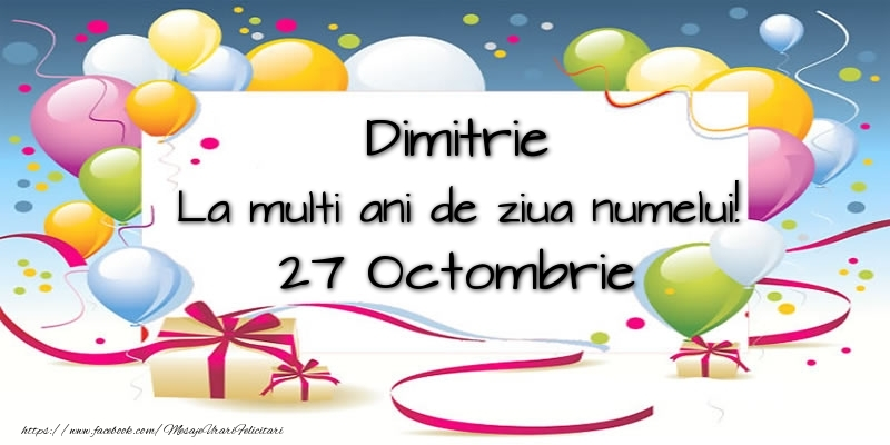 Felicitari aniversare De Sfantul Dumitru - Dimitrie, La multi ani de ziua numelui! 27 Octombrie