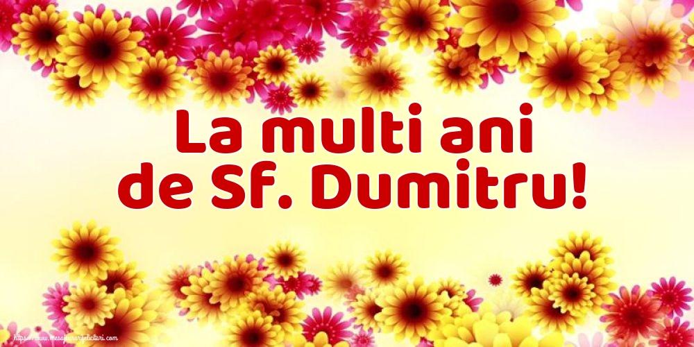Felicitari aniversare De Sfantul Dumitru - La multi ani de Sf. Dumitru!