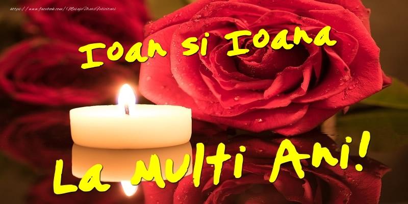 Felicitari aniversare De Sfantul Ioan - Ioan si Ioana  - La multi ani!