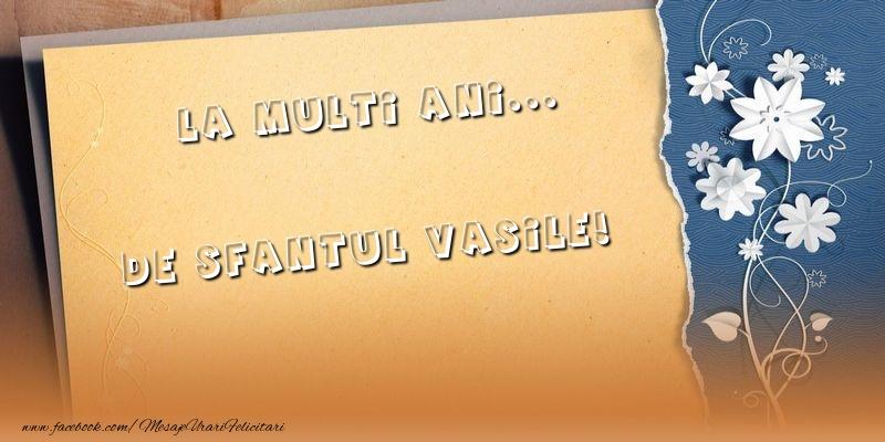 Felicitari aniversare De Sfantul Vasile - La multi ani... de Sfantul Vasile!
