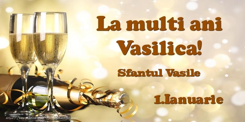 Felicitari aniversare De Sfantul Vasile - 1.Ianuarie Sfantul Vasile La multi ani, Vasilica!