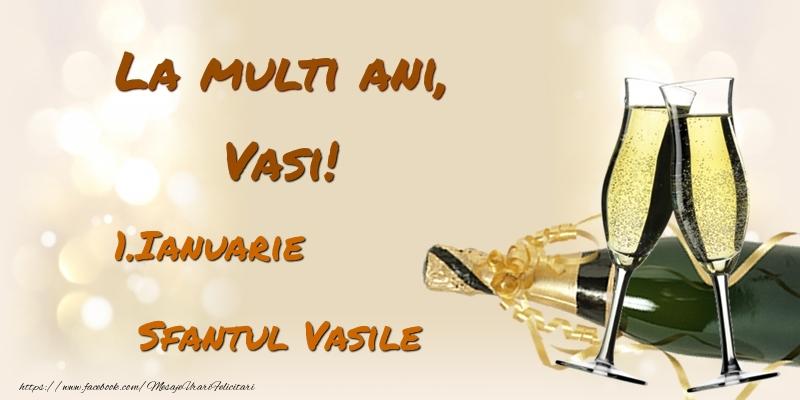 Felicitari aniversare De Sfantul Vasile - La multi ani, Vasi! 1.Ianuarie - Sfantul Vasile