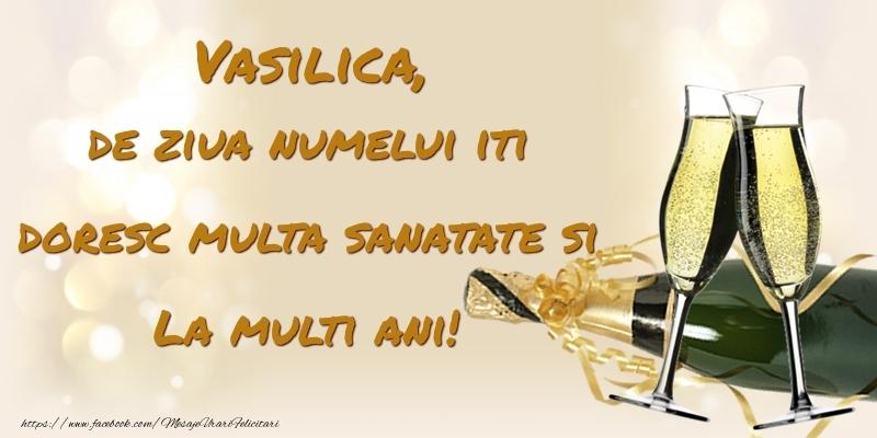 Felicitari aniversare De Sfantul Vasile - Vasilica, de ziua numelui iti doresc multa sanatate si La multi ani!