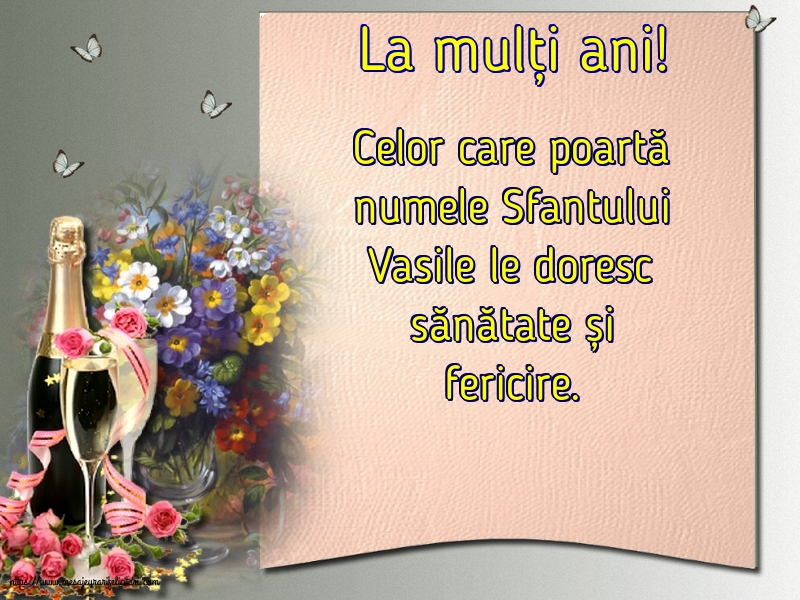 Felicitari aniversare De Sfantul Vasile - La mulți ani!
