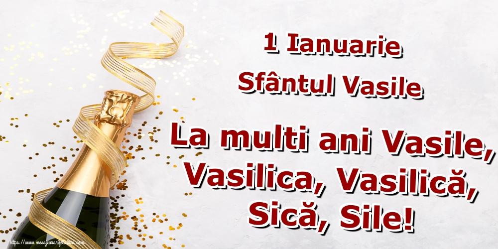 Felicitari aniversare De Sfantul Vasile - 1 Ianuarie Sfântul Vasile La multi ani Vasile, Vasilica, Vasilică, Sică, Sile!