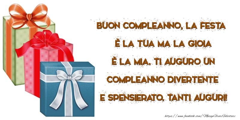 Felicitari Aniversare in limba Italiana - Ti auguro un compleanno divertente e spensierato. Tanti auguri!