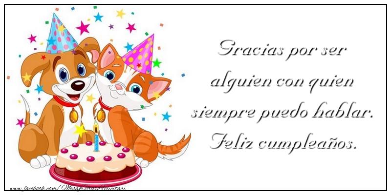 Felicitari Aniversare in limba Spaniola - Gracias por ser alguien con quien siempre puedo hablar. Feliz cumpleaños.